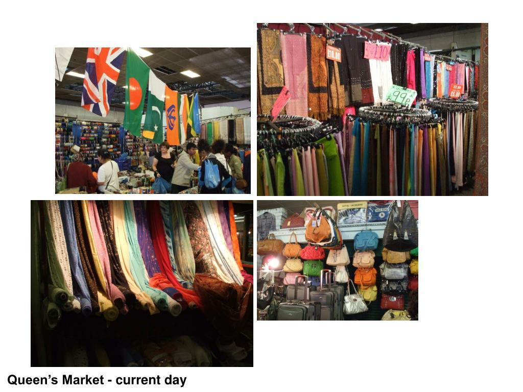 Queen's Market - current day