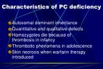 c haracteristics of pc deficiency
