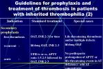 guidelines for prophylaxis and treatment of thrombosis in patients with inherited thrombophilia 2