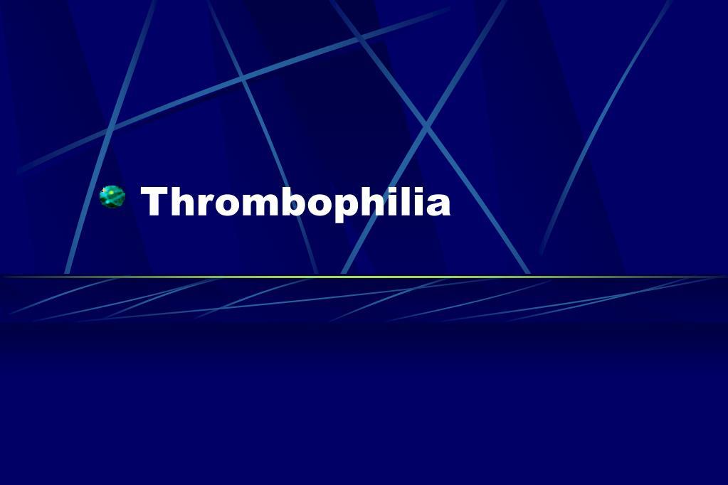thrombophilia l.