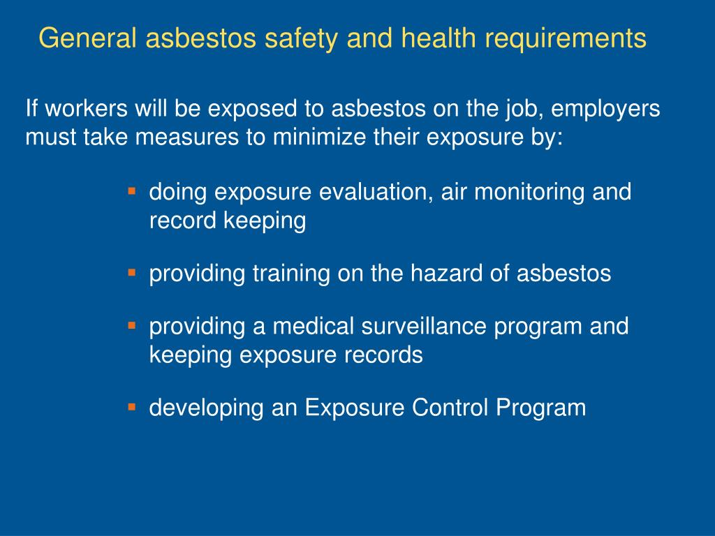 If workers will be exposed to asbestos on the job, employers must take measures to minimize their exposure by: