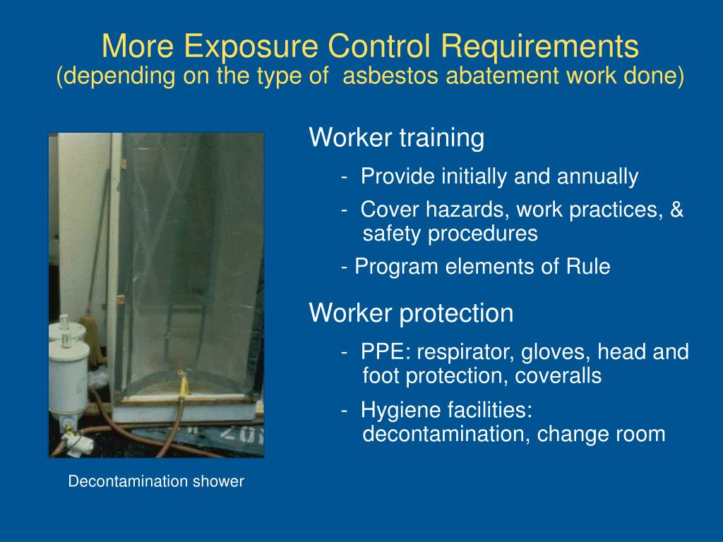 More Exposure Control Requirements