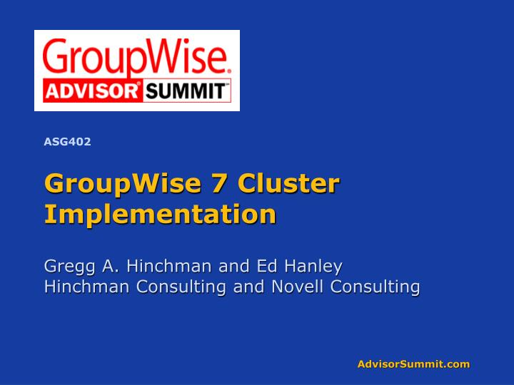Groupwise 7 cluster implementation