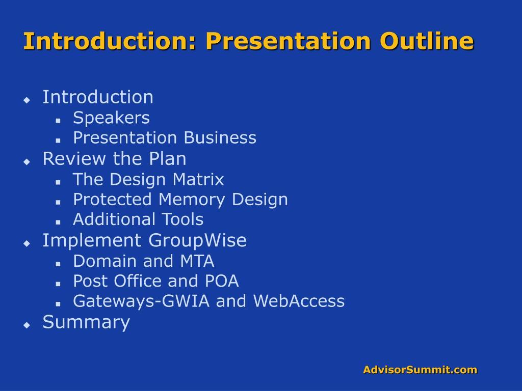 Introduction: Presentation Outline