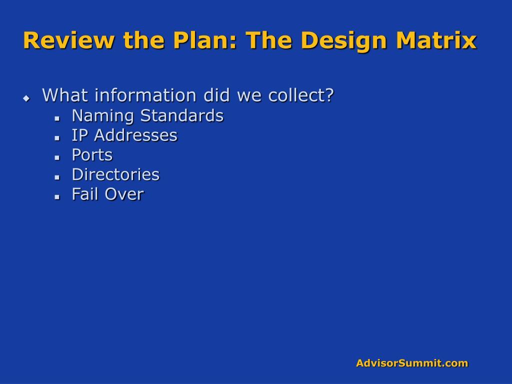 Review the Plan: The Design Matrix