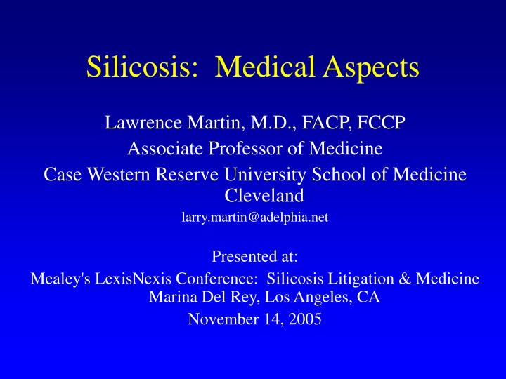 Silicosis medical aspects