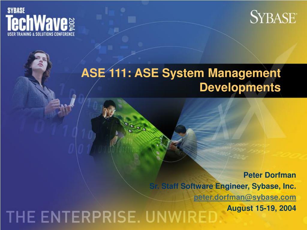 ase 111 ase system management developments l.