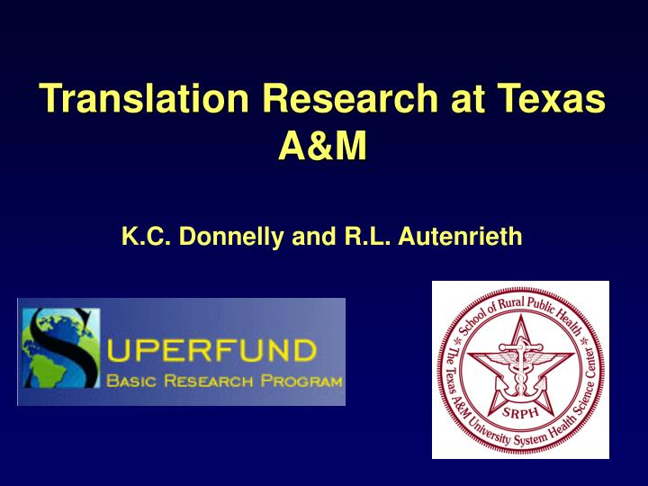 Translation Research at Texas A&M