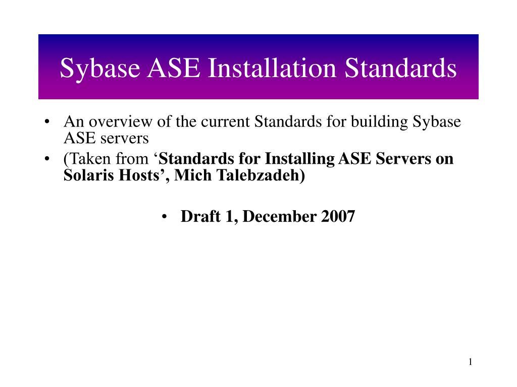sybase ase installation standards
