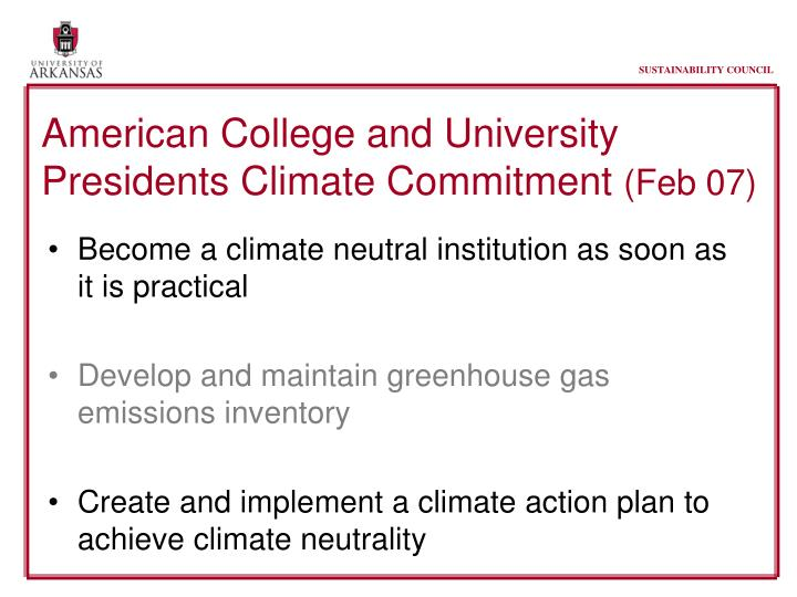 American college and university presidents climate commitment feb 07