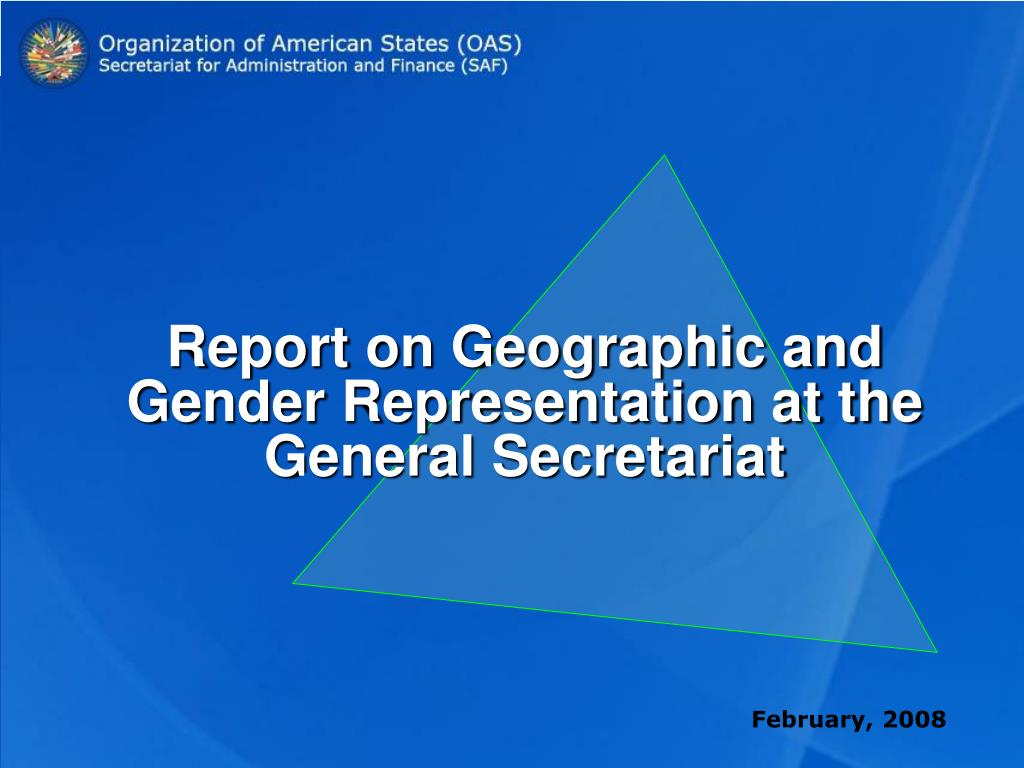 report on geographic and gender representation at the general secretariat l.