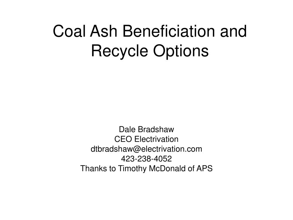 coal ash beneficiation and recycle options l.