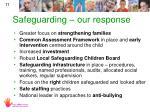 safeguarding our response