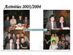 activities 2003 20041