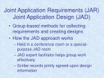 joint application requirements jar joint application design jad