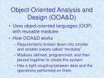 object oriented analysis and design ooa d