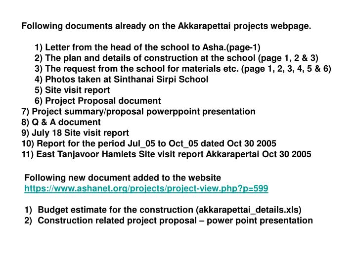 Following documents already on the Akkarapettai projects webpage.