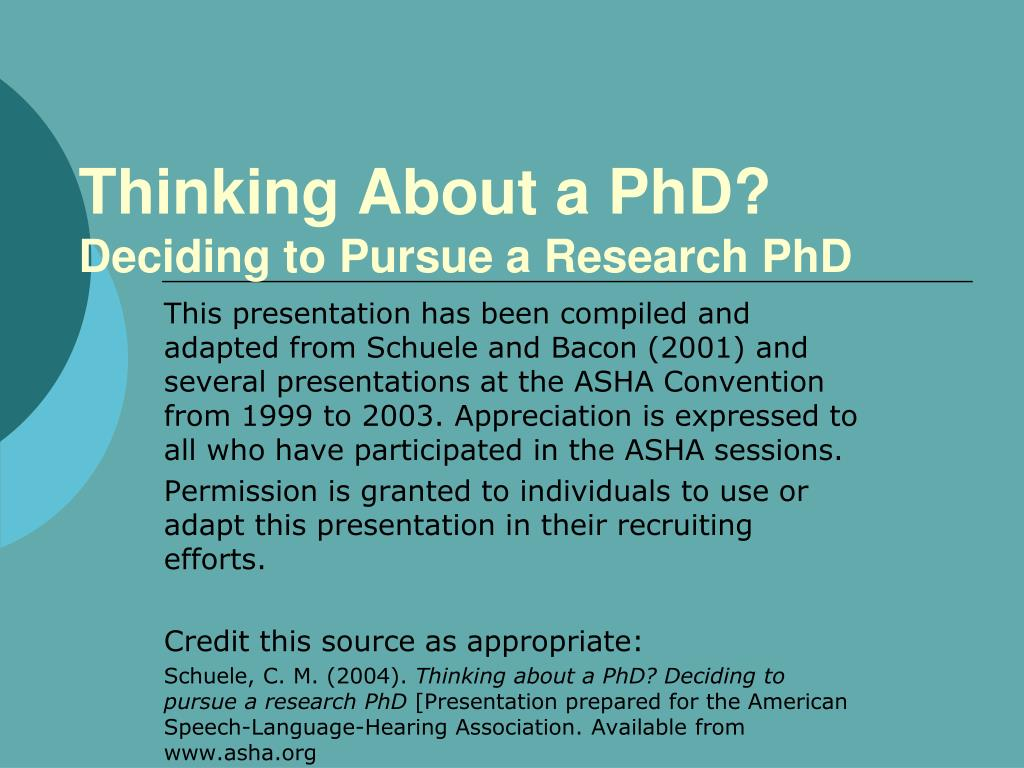 thinking about a phd deciding to pursue a research phd l.