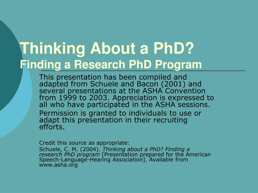 thinking about a phd finding a research phd program l.