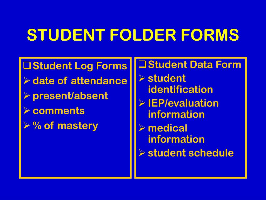 Student Log Forms