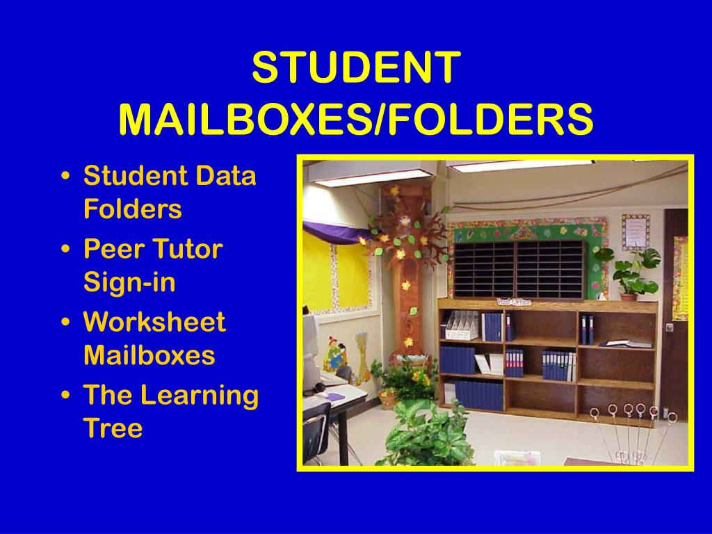 STUDENT MAILBOXES/FOLDERS