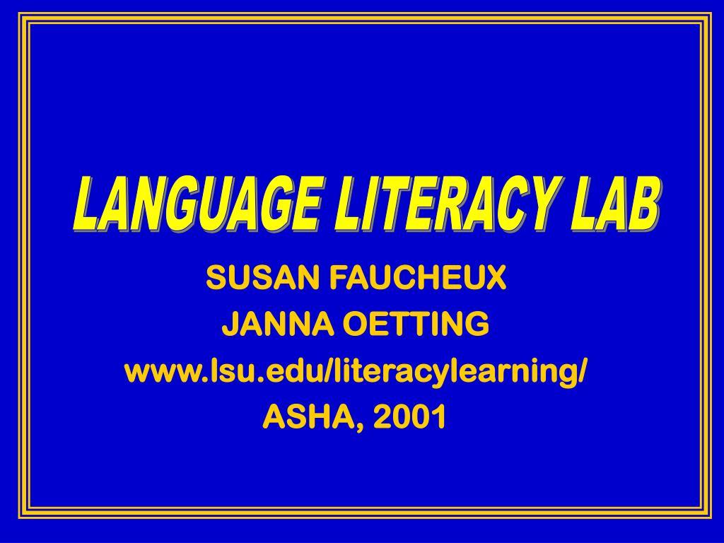 LANGUAGE LITERACY LAB