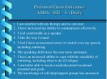 preferred client outcomes asha sid 4 draft