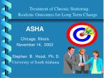 treatment of chronic stuttering realistic outcomes for long term change