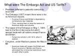 what were the embargo act and us tariffs