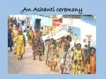 an ashanti ceremony