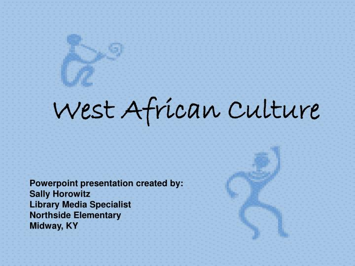 West african culture