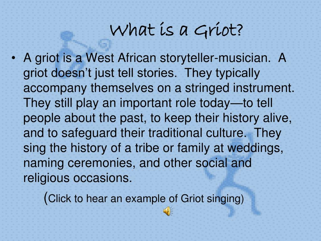 What is a Griot?