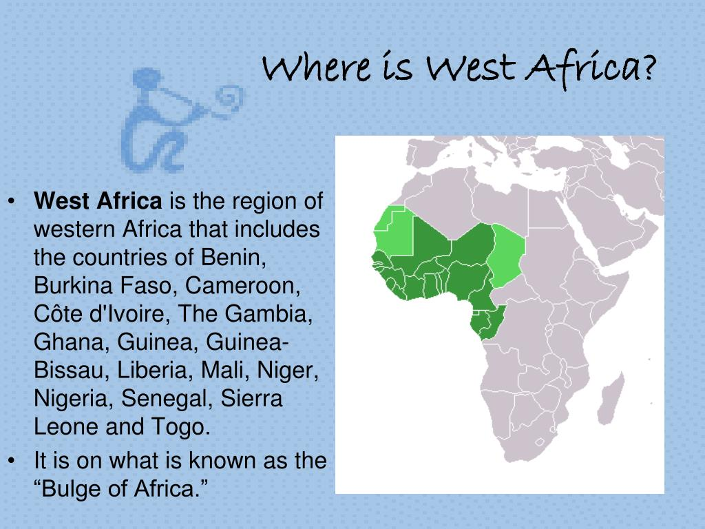 Where is West Africa?