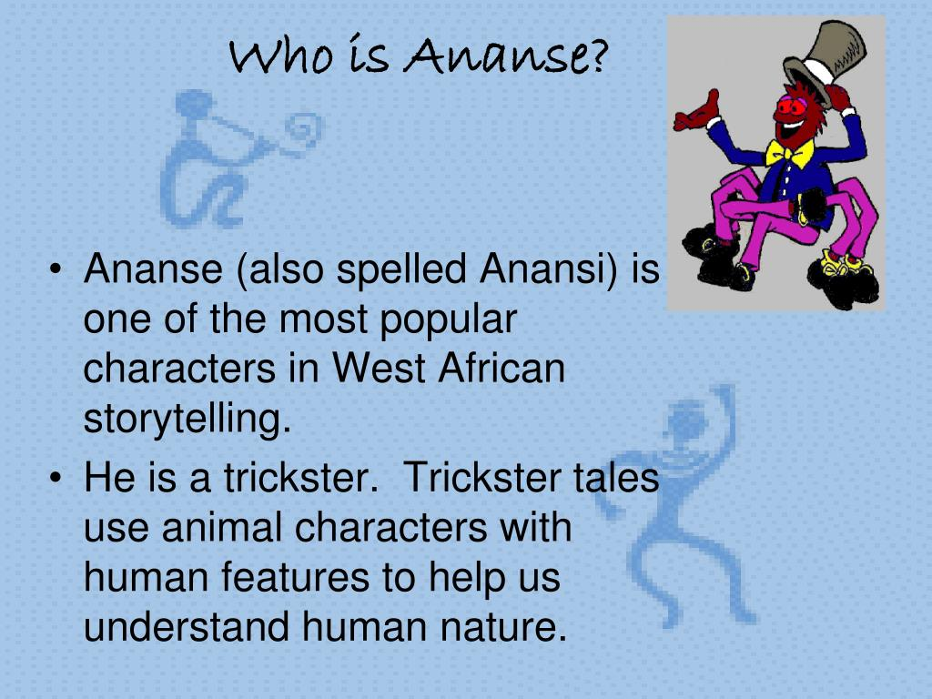 Who is Ananse?