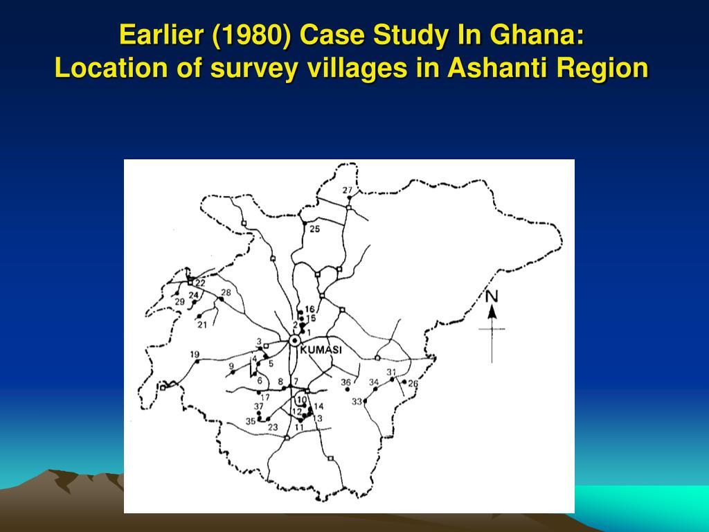 Earlier (1980) Case Study In Ghana: