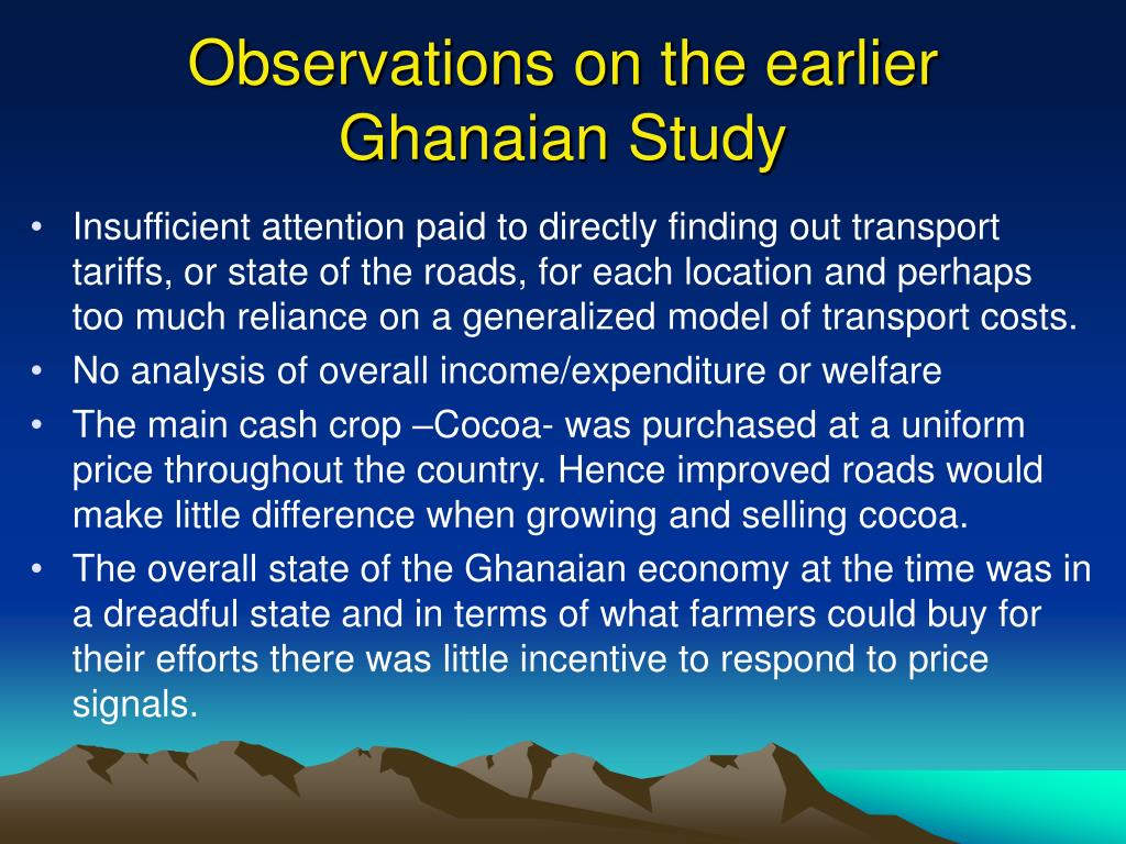 Observations on the earlier Ghanaian Study