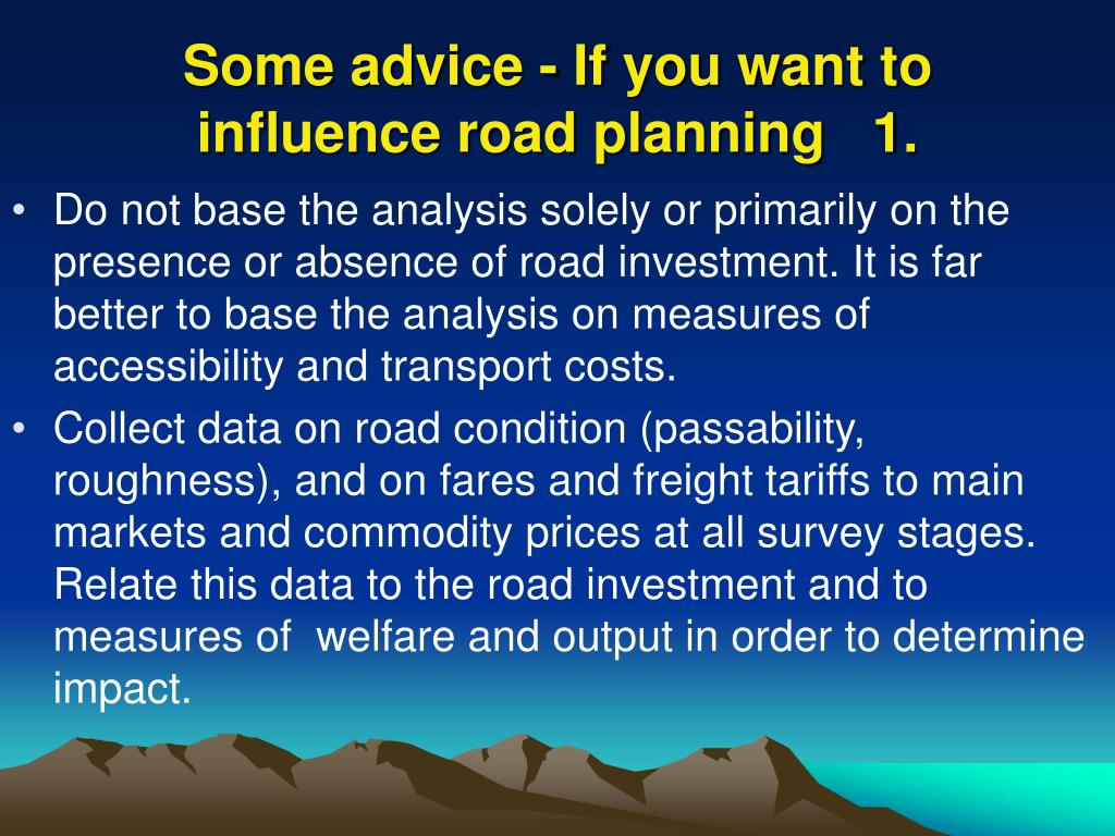 Some advice - If you want to influence road planning   1.