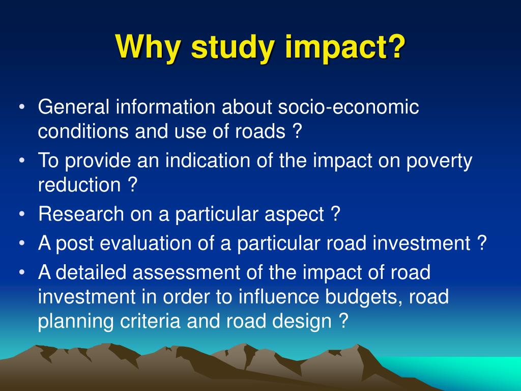 Why study impact?