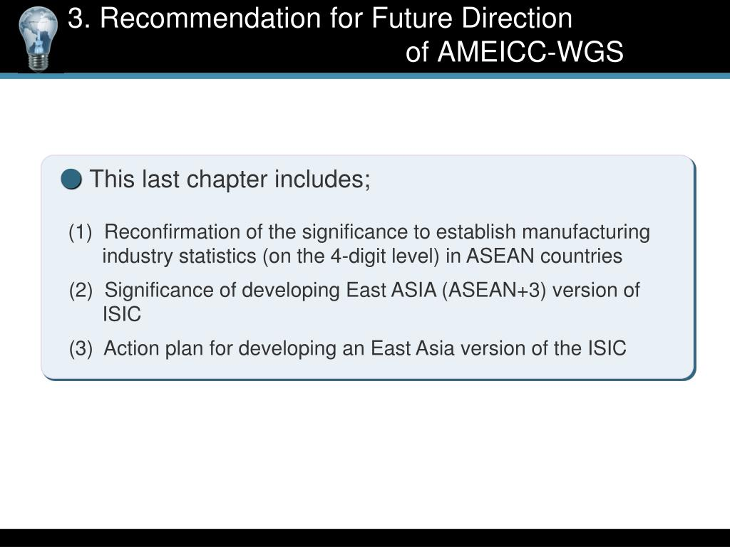3. Recommendation for Future Direction