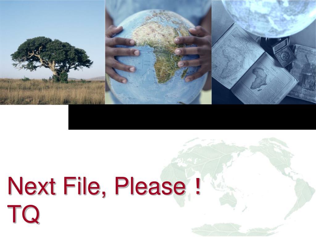 Next File, Please