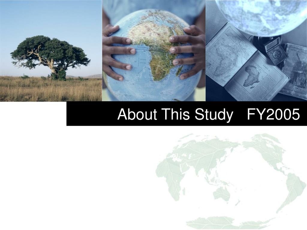 About This Study   FY2005