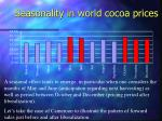 seasonality in world cocoa prices