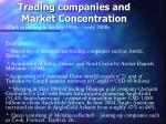 trading companies and market concentration