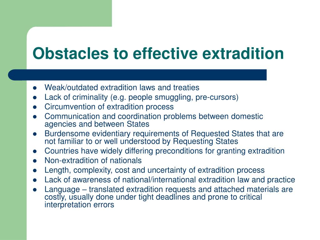 Obstacles to effective extradition