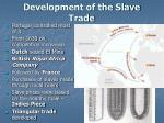development of the slave trade