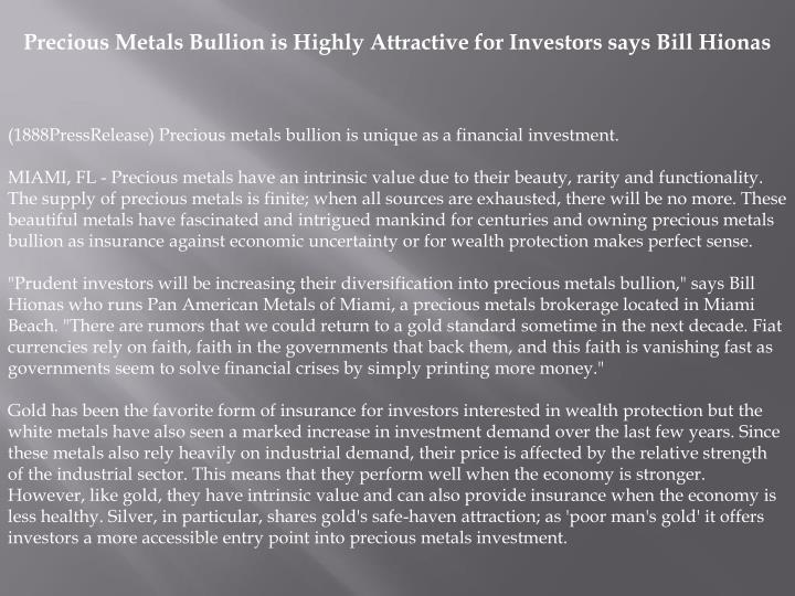 Precious Metals Bullion is Highly Attractive for Investors says Bill Hionas