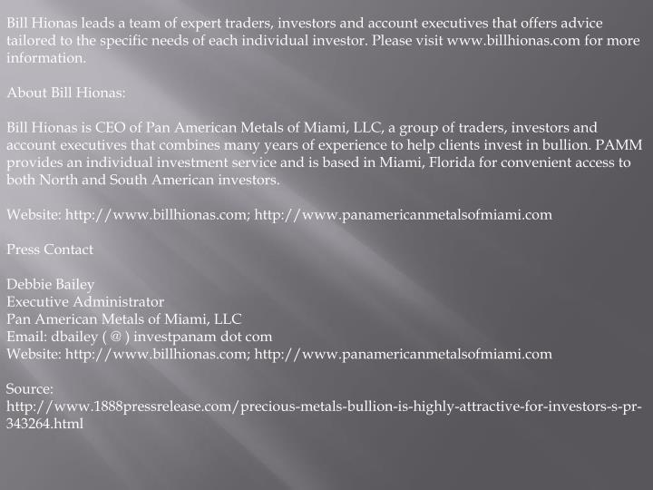 Bill Hionas leads a team of expert traders, investors and account executives that offers advice tail...