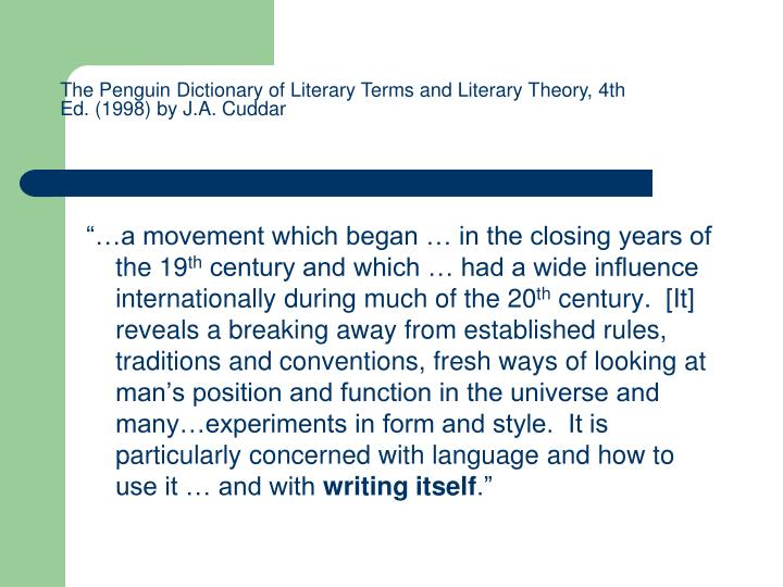 The Penguin Dictionary of Literary Terms and Literary Theory, 4th Ed. (1998) by J.A. Cuddar