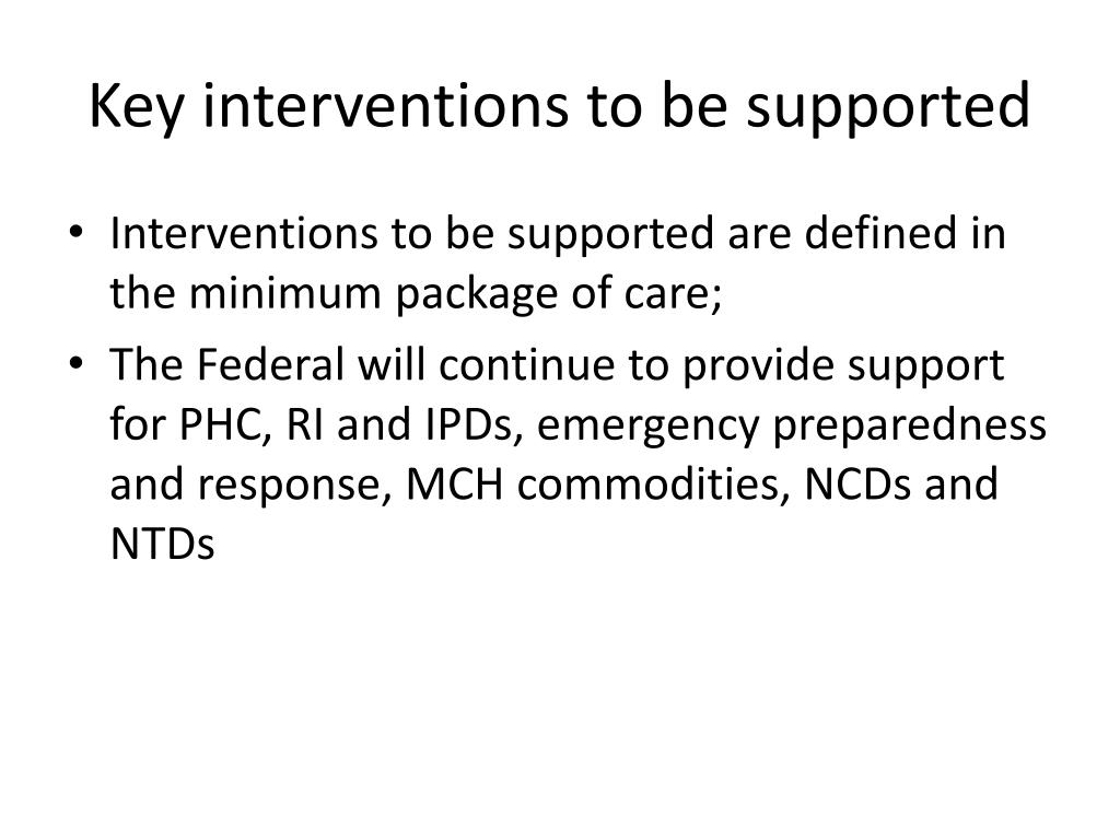 Key interventions to be supported