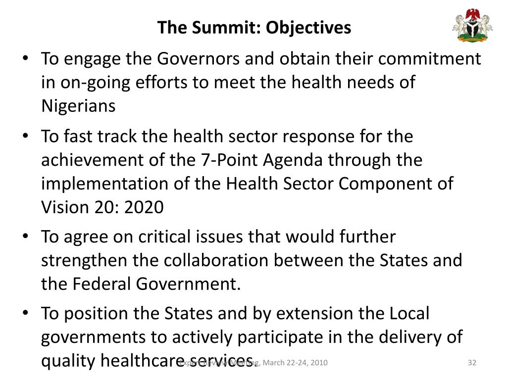 The Summit: Objectives